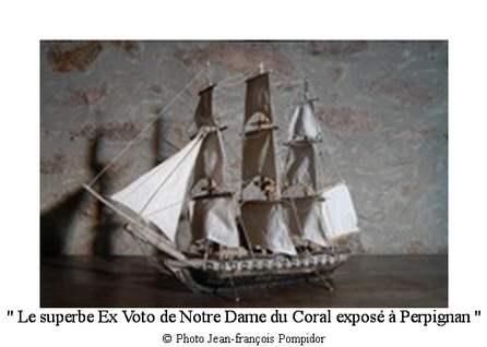 AM 75 p2 V 2 le superbe Ex Voto marin de Notre Dame du Coral exposé à Perpignan