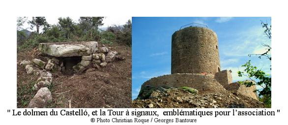 Le dolmen du Castelló et la Tour à signaux emblématiques pour l association